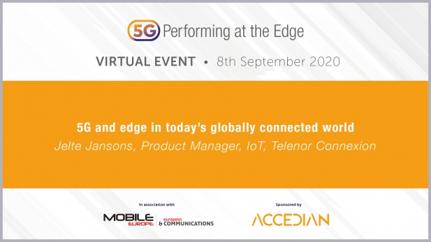 5G: Performing at the Edge 2020 Day 1 - 5G and edge in today's globally connected world