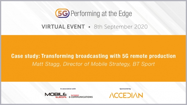 5G: Performing at the Edge 2020 Day 1: Case study: Transforming broadcasting, 5G remote production